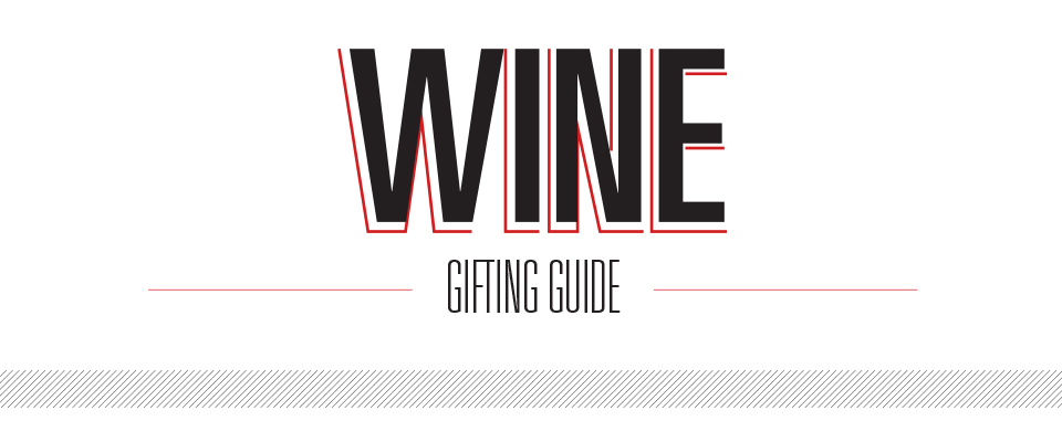 The Ultimate Wine Gifting Guide