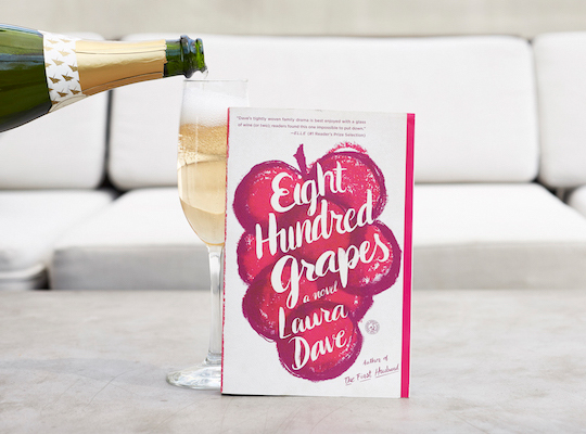 Eight Hundred Grapes Is the Book of the Summer (and Our Pick for July)