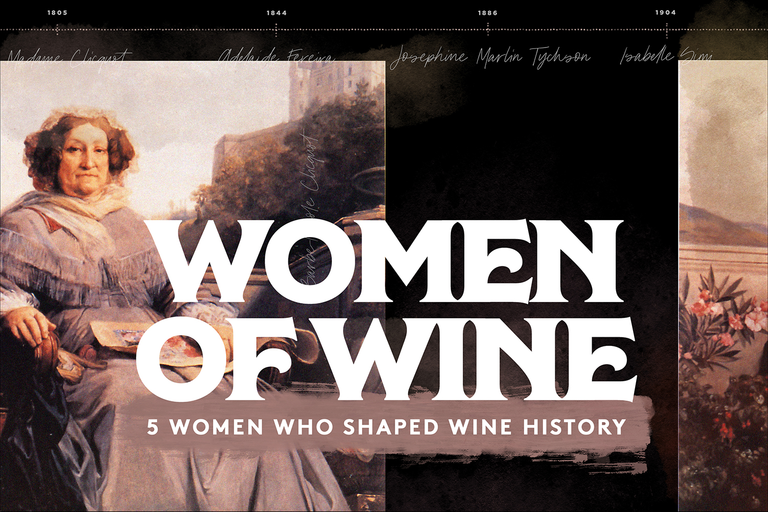 5 Women Who Shaped Wine History
